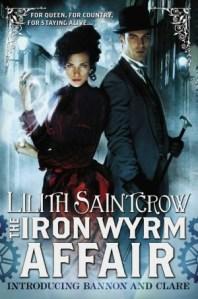 Lilith Saintcrow The Iron Wyrm Affair