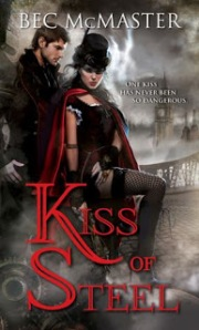 Kiss of Steel by Bec McMaster