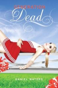 Generation Dead by Daniel Waters