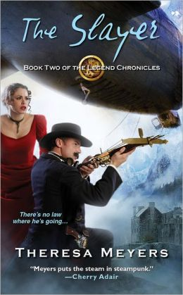 The Slayer by Theresa Meyers (Legend Chronicles #2)