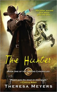 The Hunter by Theresa Meyers (Legend Chronicles #1)