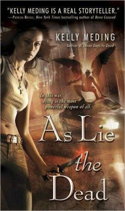As Lie the Dead by Kelly Meding (Dreg City #2)