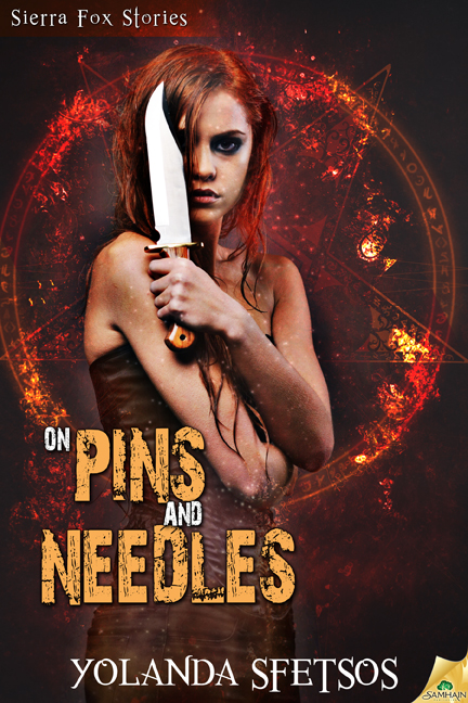 On Pins and Needles by Yolanda Sfetsos (Sierra Fox #3)
