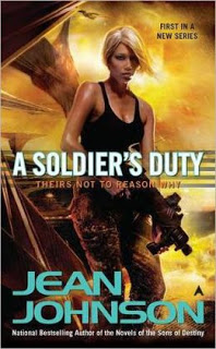 A SOLDIER'S Duty by Jean Johnson (Theirs Not To Reason Why #1)